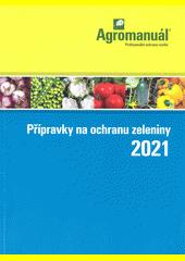 Přípravky na ochranu zeleniny ... (odkaz v elektronickém katalogu)