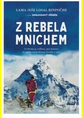 Z rebela mnichem  (odkaz v elektronickém katalogu)