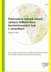 Potenciálně rizikové oblasti výskytu těžkými kovy kontaminovaných hub v Jeseníkách