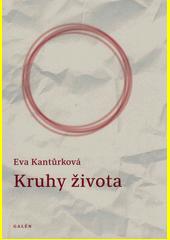 Kruhy života  (odkaz v elektronickém katalogu)