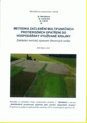 Metodika začlenění multifunkčních protierozních opatření do hospodářsky využívané kraji