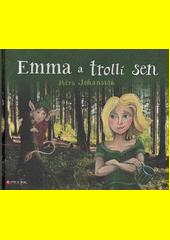 Emma a trollí sen  (odkaz v elektronickém katalogu)