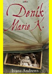 Deník Marie K.  (odkaz v elektronickém katalogu)