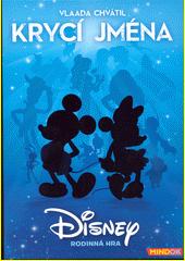 Krycí jména : Disney (odkaz v elektronickém katalogu)