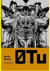 O Tu. Svazek II  (odkaz v elektronickém katalogu)