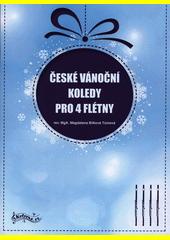 České vánoční koledy pro 4 flétny (odkaz v elektronickém katalogu)