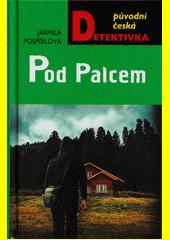 Pod Palcem  (odkaz v elektronickém katalogu)