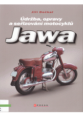 Jawa : údržba, opravy a seřizování motocyklů  (odkaz v elektronickém katalogu)
