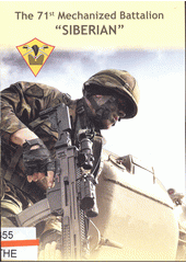 The 71st Mechanized Battalion  Siberian  (odkaz v elektronickém katalogu)