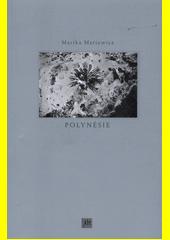 Polynésie  (odkaz v elektronickém katalogu)