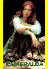 Esmeralda / Delia Fiallo (odkaz v elektronickém katalogu)