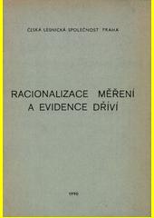 Racionalizace měření a evidence dříví