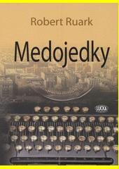 Medojedky  (odkaz v elektronickém katalogu)