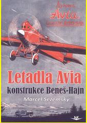 Letadla Avia : konstrukce Beneš-Hajn  (odkaz v elektronickém katalogu)