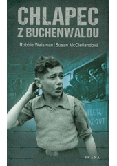 Chlapec z Buchenwaldu  (odkaz v elektronickém katalogu)