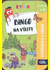 Bingo na výlety (odkaz v elektronickém katalogu)