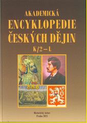 Akademická encyklopedie českých dějin. Svazek VI, H (odkaz v elektronickém katalogu)