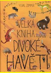 Velká kniha divoké havěti  (odkaz v elektronickém katalogu)