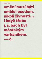 Pracoval jsem mnoho : soupis výtvarného díla Josefa Čapka. Díl druhý, Užitá kresba - soupis užitých kreseb  (odkaz v elektronickém katalogu)