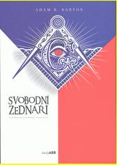Svobodní zednáři v česko(slovenské) politice  (odkaz v elektronickém katalogu)