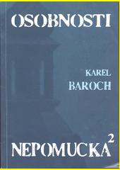 Osobnosti Nepomucka 2. díl  (odkaz v elektronickém katalogu)