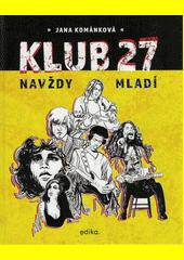 Klub 27  (odkaz v elektronickém katalogu)