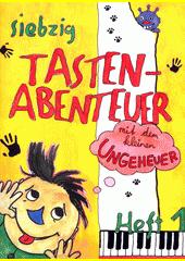 70 Tastenabenteuer mit dem kleinen Ungeheuer. Heft 1 (odkaz v elektronickém katalogu)