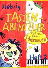 70 Tastenabenteuer mit dem kleinen Ungeheuer. Heft 2 (odkaz v elektronickém katalogu)