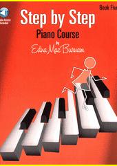 Step by Step Piano Course. Book 5 (odkaz v elektronickém katalogu)