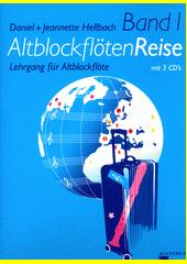 Altblockflötenreise. Band 1 (odkaz v elektronickém katalogu)