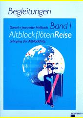 AltblockflötenReise. Band 1, Begleitungen (odkaz v elektronickém katalogu)