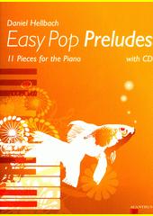 Easy Pop Preludes (odkaz v elektronickém katalogu)