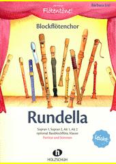 Rundella : Sopran 1, Sopran 2, Alt 1, Alt 2, optional: Bassblockflöte, Klavier (odkaz v elektronickém katalogu)