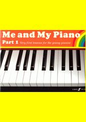 Me and My Piano. Part 1 (odkaz v elektronickém katalogu)