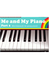 Me and My Piano. Part 2 (odkaz v elektronickém katalogu)