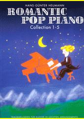 Romantic Pop Piano. Collection 1-5   (odkaz v elektronickém katalogu)