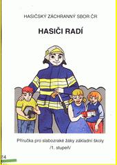 Hasiči radí : příručka pro slabozraké žáky základní školy (1. stupeň)  (odkaz v elektronickém katalogu)