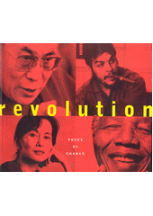 Revolution : faces of change  (odkaz v elektronickém katalogu)