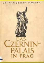 Das Czerninpalais in Prag  (odkaz v elektronickém katalogu)