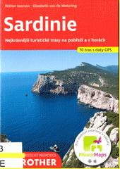Sardinie : 70 vybraných turistických tras po pobřeží a horách Sardinie  (odkaz v elektronickém katalogu)