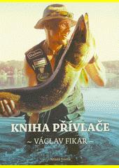 Kniha přívlače  (odkaz v elektronickém katalogu)