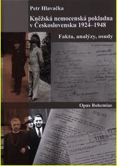 Kněžská nemocenská pokladna v Československu (1924-1948) : fakta, analýzy, osudy  (odkaz v elektronickém katalogu)