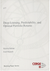 Deep learning, predictability, and optimal portfolio returns  (odkaz v elektronickém katalogu)
