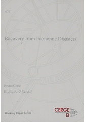 Recovery from economic disasters  (odkaz v elektronickém katalogu)