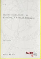 Income tax evasion: tax elasticity, welfare, and revenue  (odkaz v elektronickém katalogu)