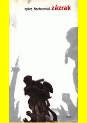 Zázrak  (odkaz v elektronickém katalogu)