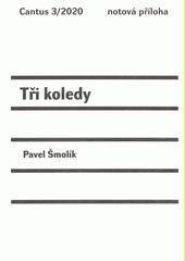Tři koledy (odkaz v elektronickém katalogu)