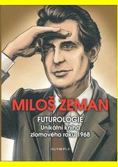 Futurologie : unikátní kniha zlomového roku 1968  (odkaz v elektronickém katalogu)