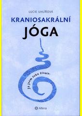 Kraniosakrální jóga  (odkaz v elektronickém katalogu)