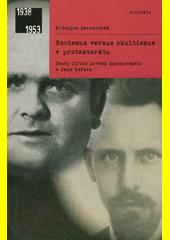 Nacismus versus okultismus v protektorátu : osudy Jiřího Arvéda Smíchovského a Jana Kefera  (odkaz v elektronickém katalogu)
